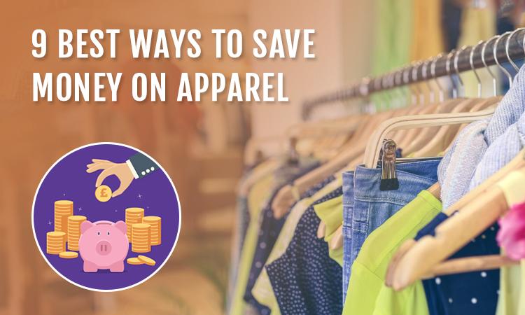 9 Best Ways to Save Money on Apparel